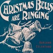 Christmas Bells Are Ringing von Adriano Celentano