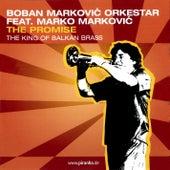 The Promise de Boban Markovic Orkestar