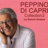 Collection 2 Le Donne Amano by Peppino Di Capri