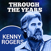 Through The Years von Kenny Rogers
