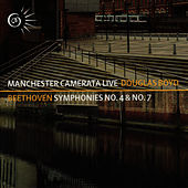 Beethoven: Symphony No. 4 & Symphony No. 7 by Manchester Camerata