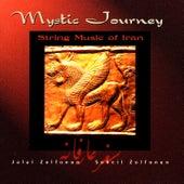 Mystic Journey: String Music Of Iran de Jalal Zolfonun