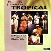 Puerto Rico Tropical by Los Pleneros de la 21