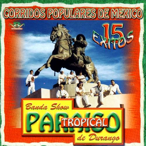 Corridos Populares De Mexico- 15 Anos by Banda Paraiso Tropical