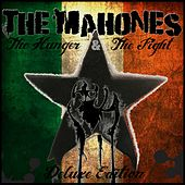 The Hunger & The Fight Deluxe by The Mahones