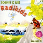 Saamsing Liedjies Vir Kinders - Volume 2 by Soekie & Die Radikids