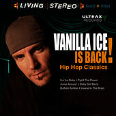 Vanilla Ice Is Back! - Hip Hop Classics van Vanilla Ice