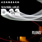 Live @ D22 by Ruins