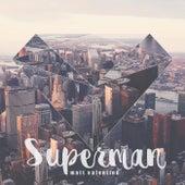 Superman by Matt Valentine