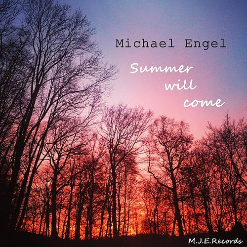 Summer will come Radio Mix by Michael Engel