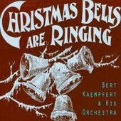 Christmas Bells Are Ringing by Bert Kaempfert