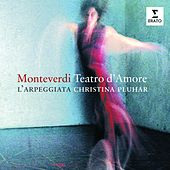 Monteverdi: Teatro d'amore de Christina Pluhar