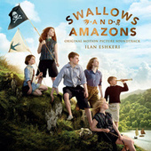 Swallows And Amazons by Ilan Eshkeri