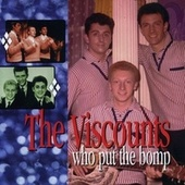 Who Put the Bomp: The Pye Anthology by The Viscounts