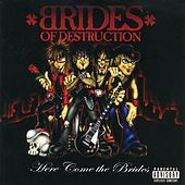 Here Come the Brides von Brides of Destruction