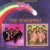 Imagination / This Kind of Lovin' de The Whispers