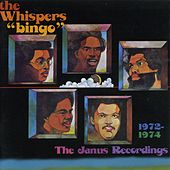 Bingo: The Janus Recordings 1972-1974 de The Whispers