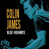 Blue Highways de Colin James