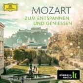 Mozart – zum Entspannen und Genießen von Various Artists