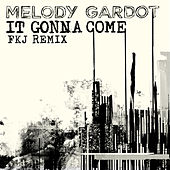 It Gonna Come (FKJ Remix) de Melody Gardot