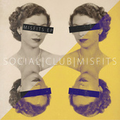 Misfits EP by Social Club Misfits
