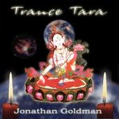 Trance Tara de Jonathan Goldman