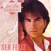Ser Feliz de José Luís Rodríguez