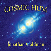 Cosmic Hum by Jonathan Goldman