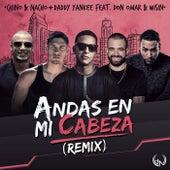 Andas En Mi Cabeza (Remix) de Chino y Nacho