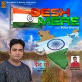 Desh Mere by Rahul Sharma