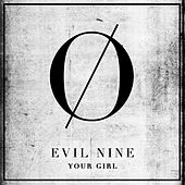 Your Girl by Evil Nine