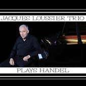 Plays Handel by Jacques Loussier