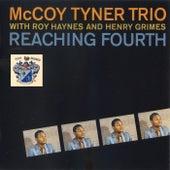 Reaching Fourth by McCoy Tyner