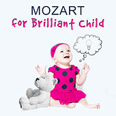 Mozart for Brilliant Child – Piano Music for Baby, Classical Songs with Mozart, Classical Melodies for Kids, Genius Classical Music by Soulive