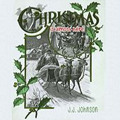 Christmas Is Almost Here by J.J. Johnson