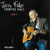 From the Vault, Vol. 1: Pop-1 by Jerry Fuller