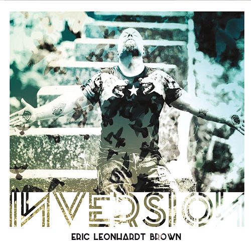 Inversion by Eric Leonhardt Brown
