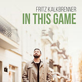 In This Game (Radio Edit) de Fritz Kalkbrenner