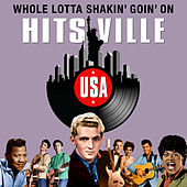Whole Lotta Shakin' Goin' On (Hitsville USA) by Various Artists