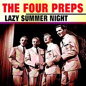 Lazy Summer Night de The Four Preps