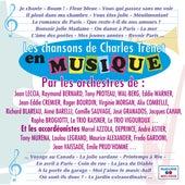 Les chansons de Charles Trenet en musique von Various Artists