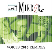 Voices 2016 (Remixes) von Split Mirrors