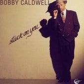 Stuck on You de Bobby Caldwell