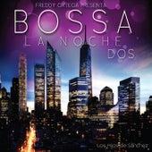 Bossa la Noche Dos by Los Hijos de Sánchez