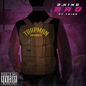 Bad (feat. Trina) by D King