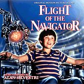 Flight of the Navigator (Original Motion Picture Score) by Alan Silvestri