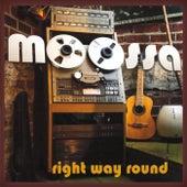 Right Way Round by Moossa