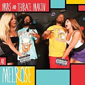 Melrose by Terrace Martin