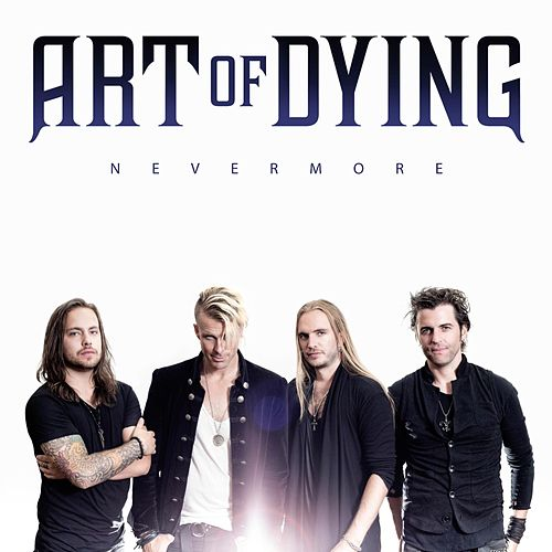Nevermore by Art of Dying