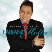 Grande Adoração by Fabiano Motta